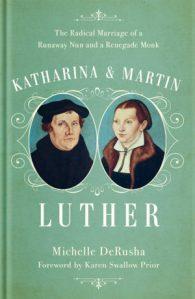Katharina-Martin-Luther-by-Michelle-DeRusha-300x461