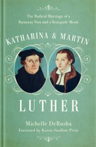 Katharina-Martin-Luther-by-Michelle-DeRusha-300x461